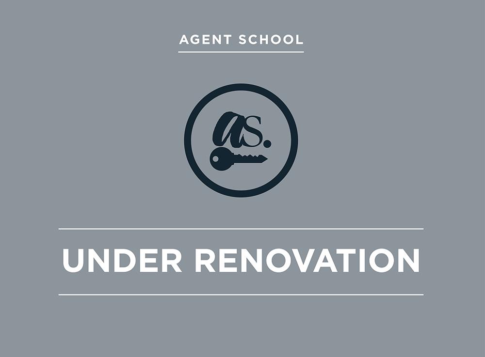 Agent School Undergoing Renovations