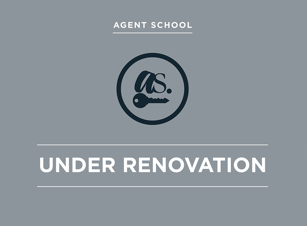 Agent School Undergoing Renovations